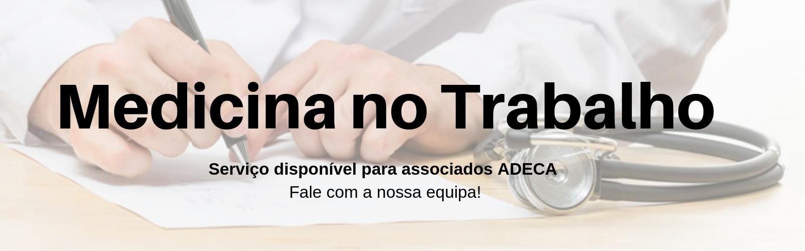 Serviços de medicina no trabalho para associados ADECA.